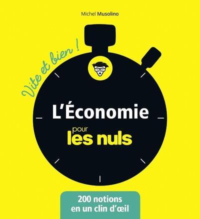 L'ECONOMIE POUR LES NULS - VITE ET BIEN !