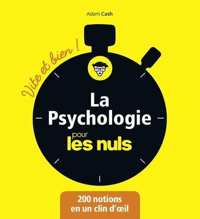 LA PSYCHOLOGIE POUR LES NULS - VITE ET BIEN !