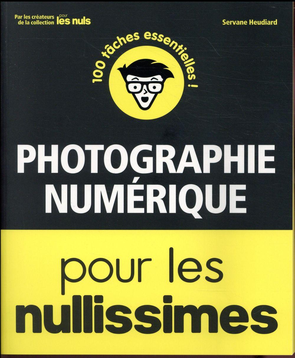 PHOTOGRAPHIE NUMERIQUE POUR LES NULLISSIMES