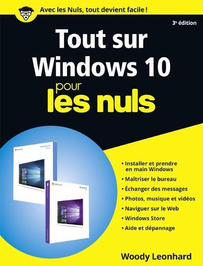 TOUT SUR WINDOWS 10 POUR LES NULS, 3E