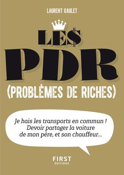 PETIT LIVRE DE - LES PDR (PROBLEMES DE RICHES)