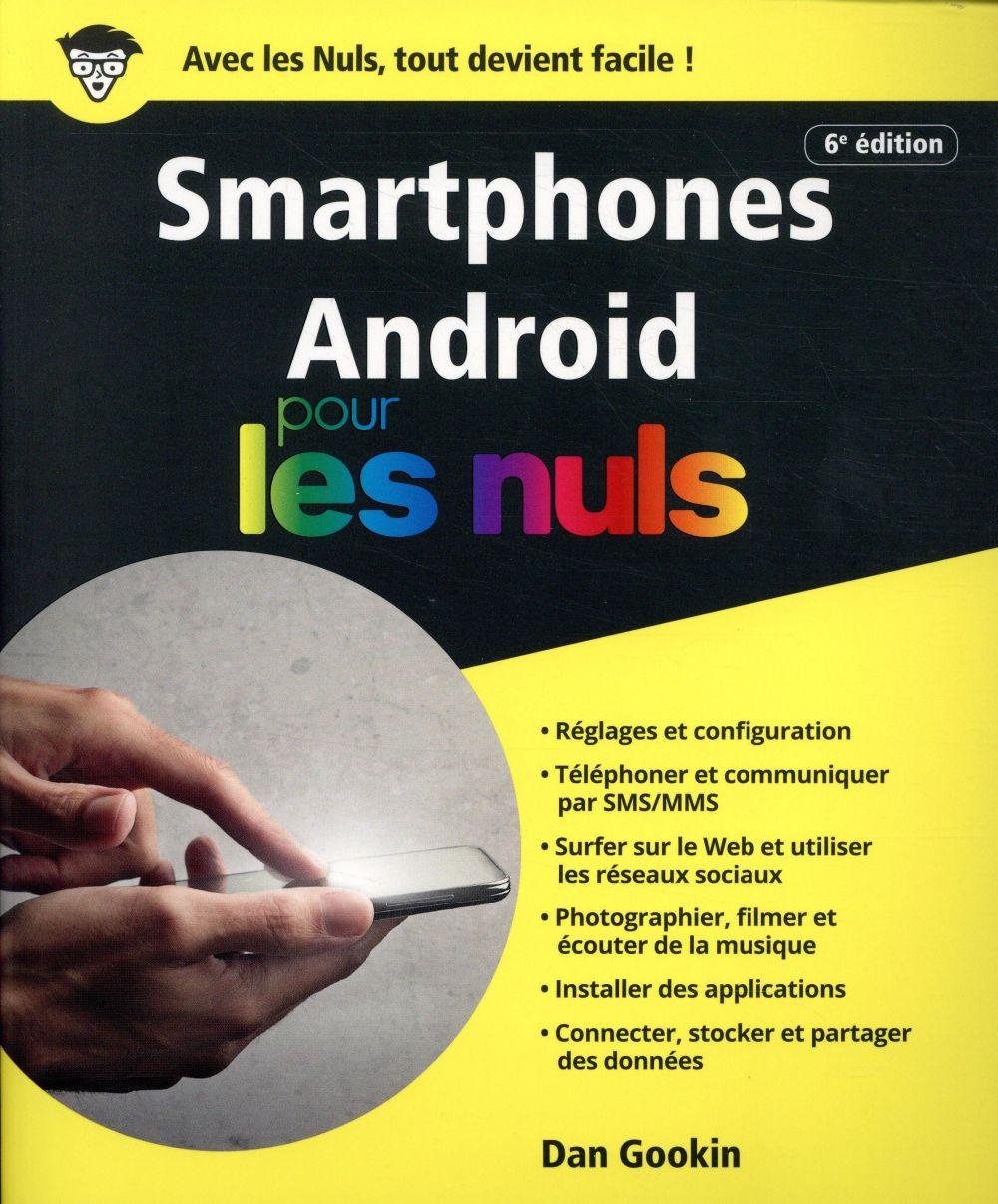 SMARTPHONES ANDROID POUR LES NULS  6E