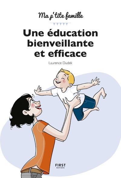UNE EDUCATION BIENVEILLANTE ET EFFICACE