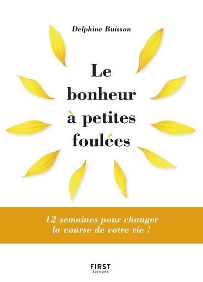 LE BONHEUR A PETITES FOULEES