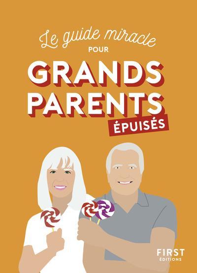 GRANDS-PARENTS EPUISES