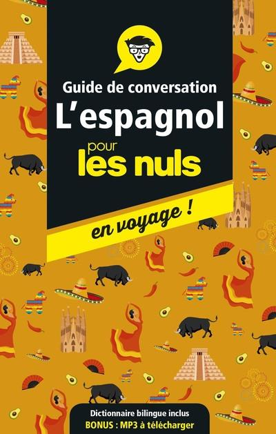 GUIDE DE CONVERSATION L'ESPAGNOL POUR LES NULS EN VOYAGE !