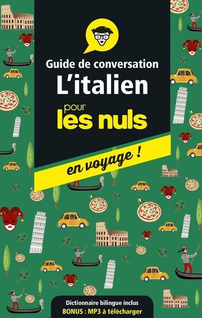 GUIDE DE CONVERSATION L'ITALIEN POUR LES NULS EN VOYAGE !