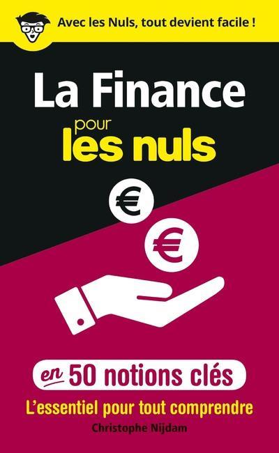 LA FINANCE POUR LES NULS EN 50 NOTIONS CLES
