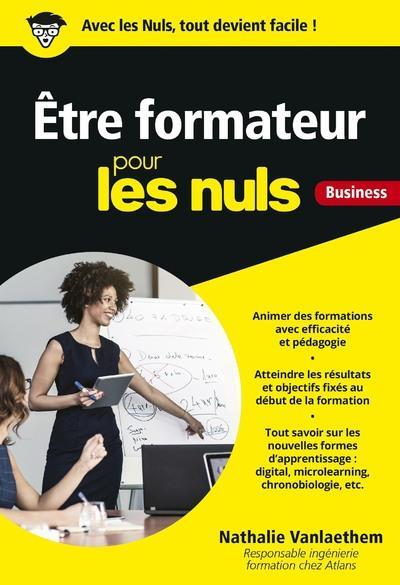 ETRE FORMATEUR POUR LES NULS BUSINESS
