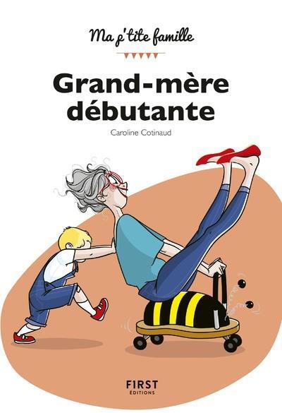 GRAND-MERE DEBUTANTE