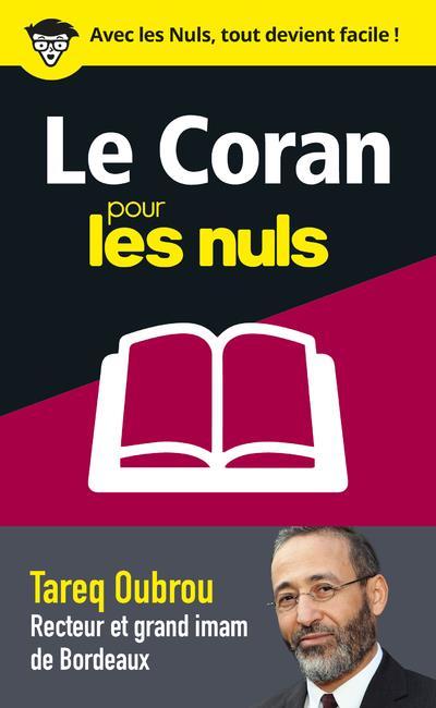 LE CORAN POUR LES NULS EN 50 NOTIONS CLES