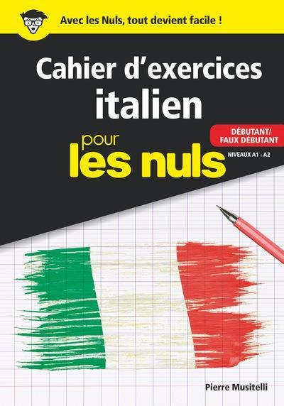 CAHIER D'EXERCICES ITALIEN DEBUTANT POUR LES NULS