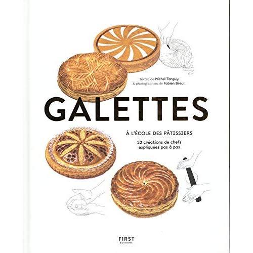 GALETTES, A L'ECOLE DES PATISSIERS