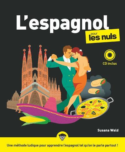 L'ESPAGNOL POUR LES NULS, 3E EDITION + CD