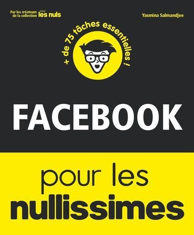 FACEBOOK POUR LES NULLISIMES
