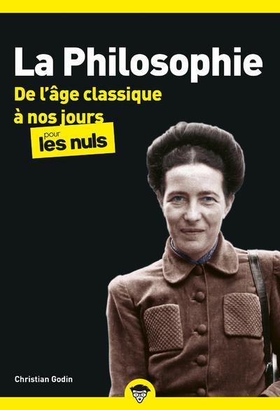 LA PHILOSOPHIE POCHE POUR LES NULS - TOME 2 DE L'AGE CLASSIQUE A NOS JOURS (NOUVELLE EDITION) - VOL0