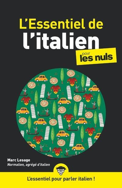 ESSENTIEL DE L'ITALIEN POUR LES NULS, 2EME EDITION