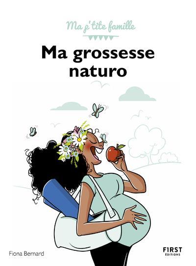 MA GROSSESSE NATURO - MA P'TITE FAMILLE