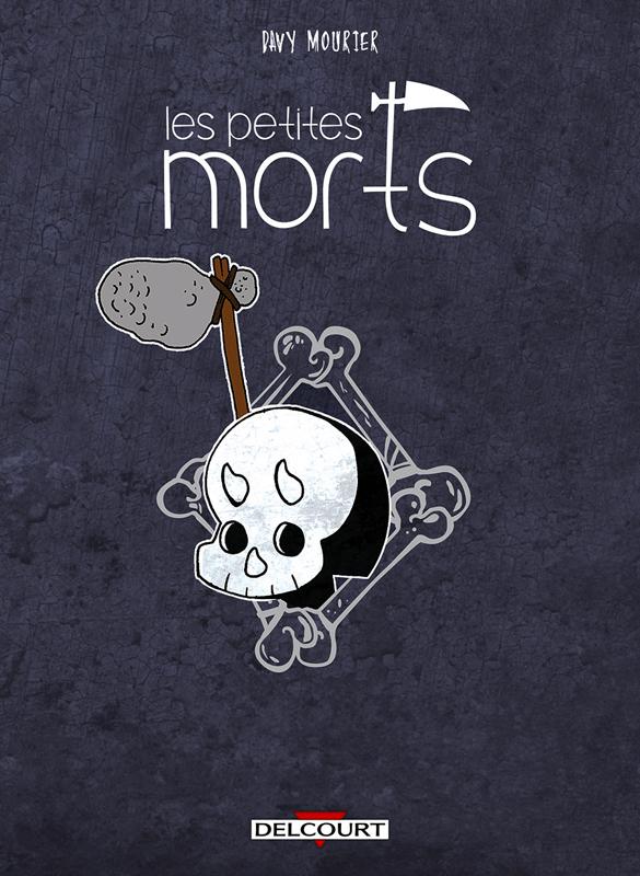LES PETITES MORTS