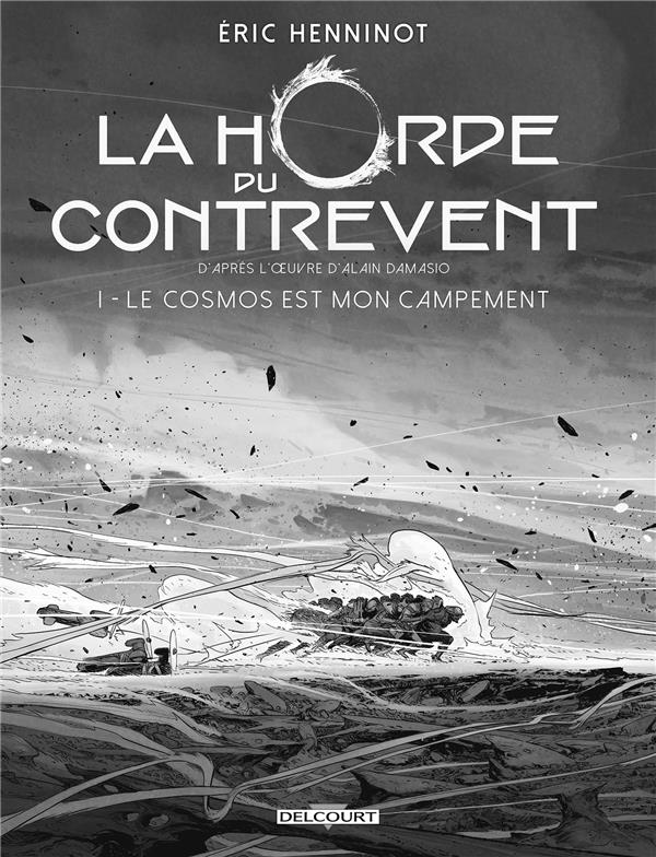 HORDE DU CONTREVENT 01. EDITION N&B