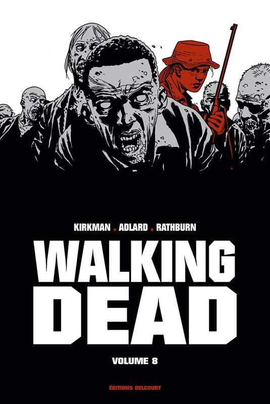 "WALKING DEAD ""PRESTIGE"" VOL VIII"