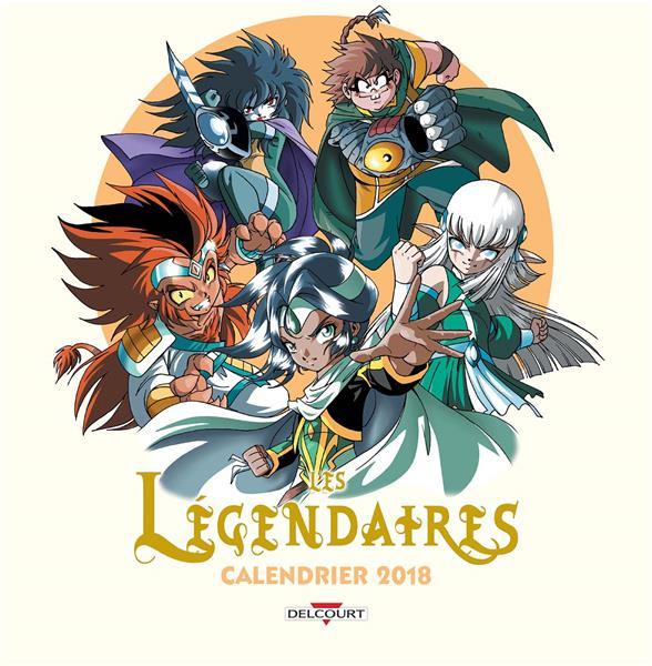 LEGENDAIRES - CALENDRIER 2018