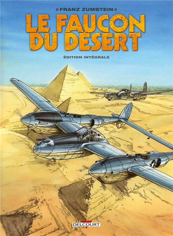 FAUCON DU DESERT - EDITION INTEGRALE