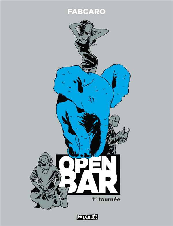 OPEN BAR - 1RE TOURNEE