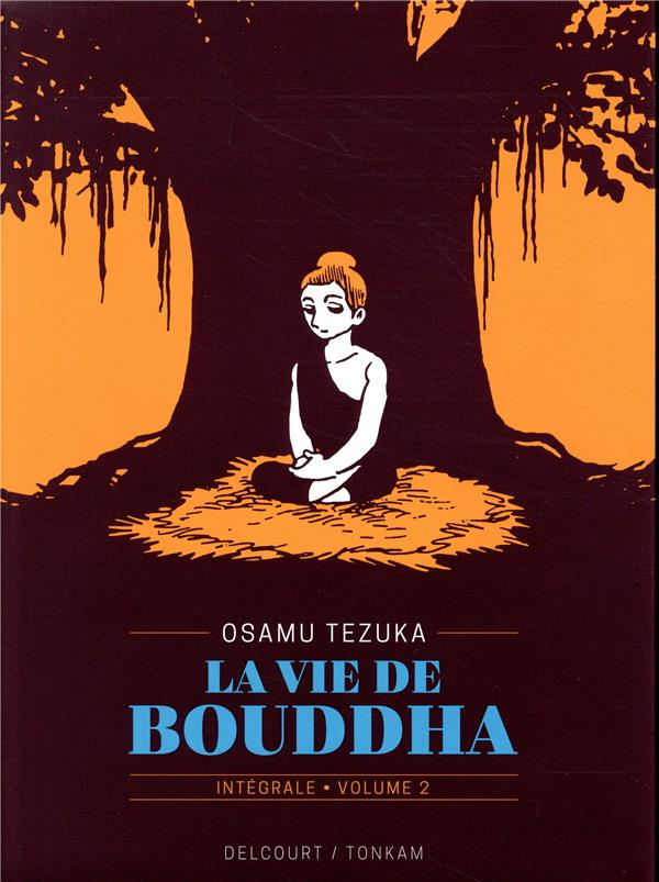 LA VIE DE BOUDDHA - EDITION PRESTIGE 02 - T2