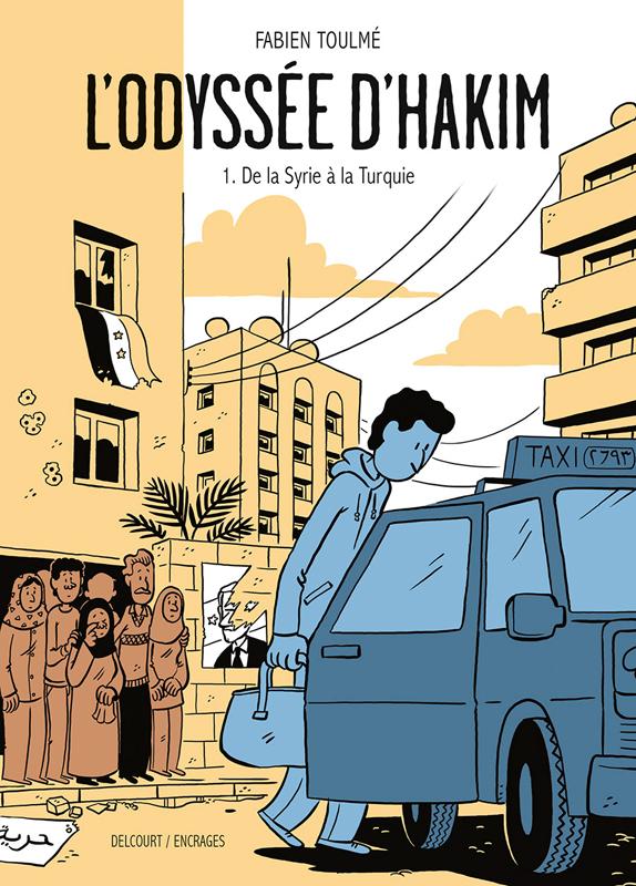 L' ODYSSEE D'HAKIM T01 - DE LA SYRIE A LA TURQUIE