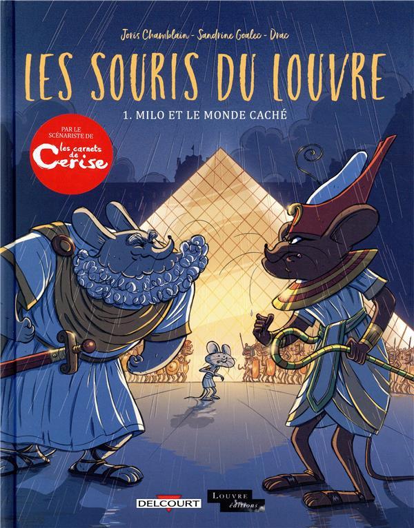 LE SOURIS DU LOUVRE 01 - T1 - MILO ET LE MONDE CACHE