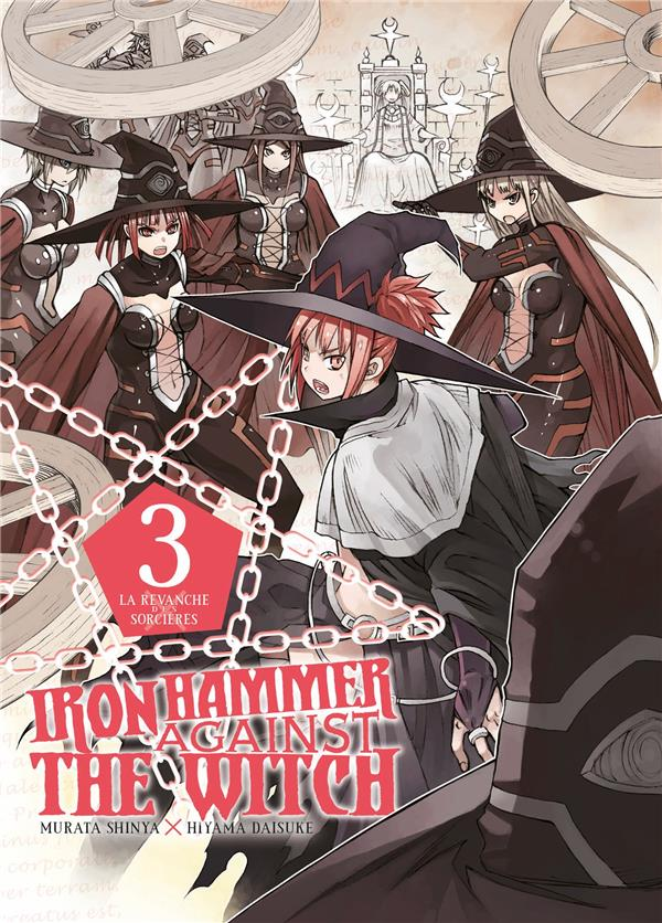 IRON HAMMER AGAINST THE WITCH - T03 - IRON HAMMER AGAINST THE WITCH 03