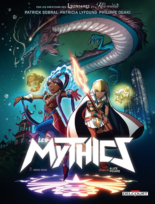 LES MYTHICS - T07 - MYTHICS 07. HONG KONG