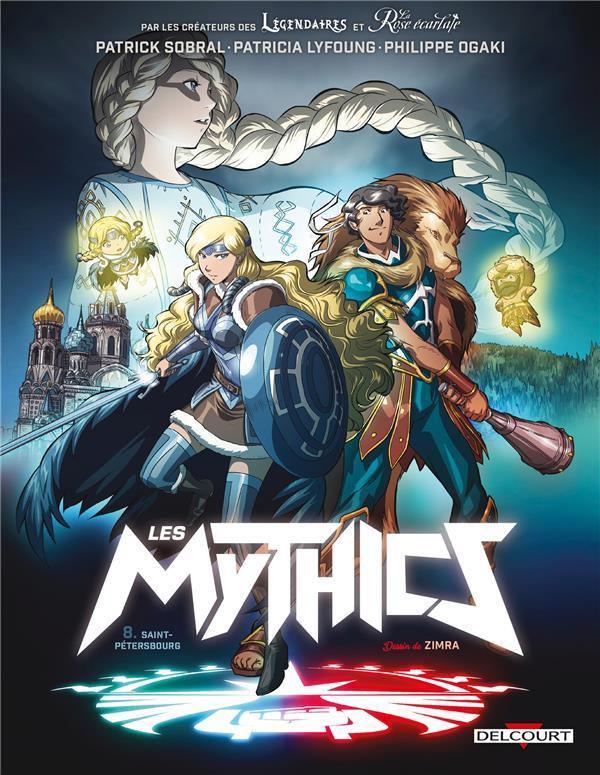 LES MYTHICS - T08 - MYTHICS 08. SAINT-PETERSBOURG