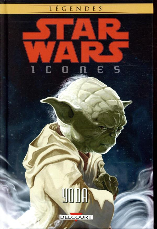 STAR WARS - ICONES - T08 - STAR WARS ICONES 08 : YODA
