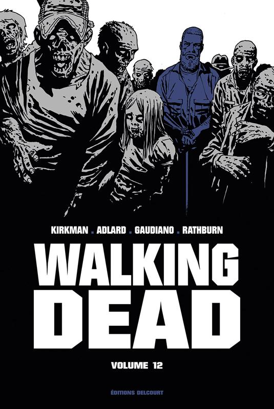 "WALKING DEAD ""PRESTIGE"" - T12 - WALKING DEAD PRESTIGE VOLUME 12"