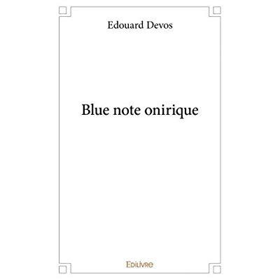 BLUE NOTE ONIRIQUE