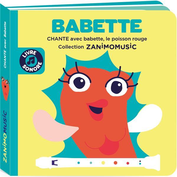 BABETTE - CHANTE AVEC BABETTE, LE POISSON ROUGE