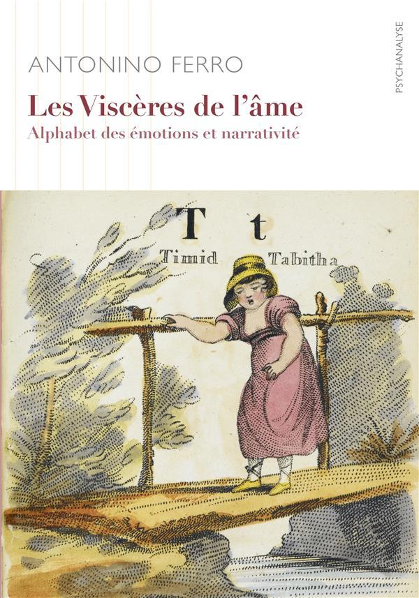 LES VISCERES DE L'AME - ALPHABET EMOTIONNEL ET NARRATIVITE