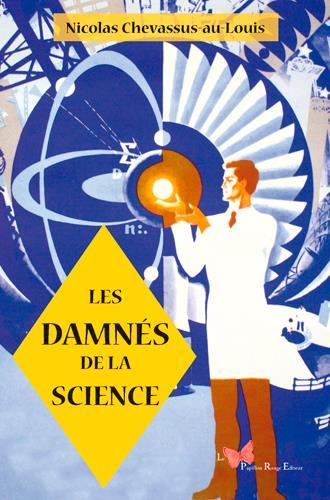 LES DAMNES DE LA SCIENCE