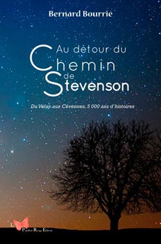 AU DETOUR DU CHEMIN DE STEVENSON. DE VELAY AUX CEV