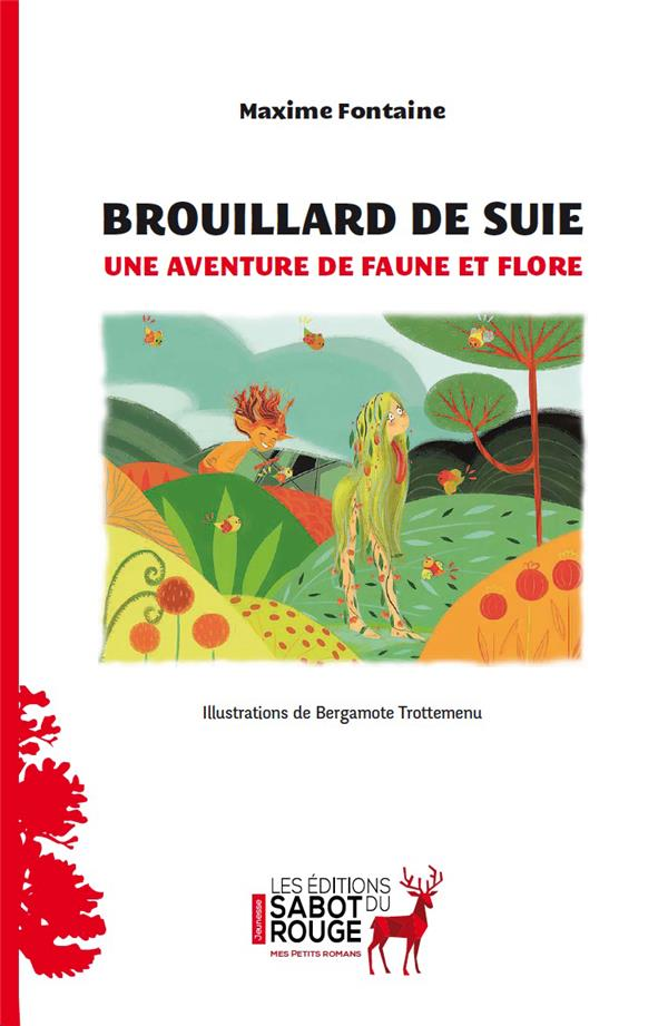 BROUILLARD DE SUIE - UNE AVENTURE DE FAUNE ET FLORE