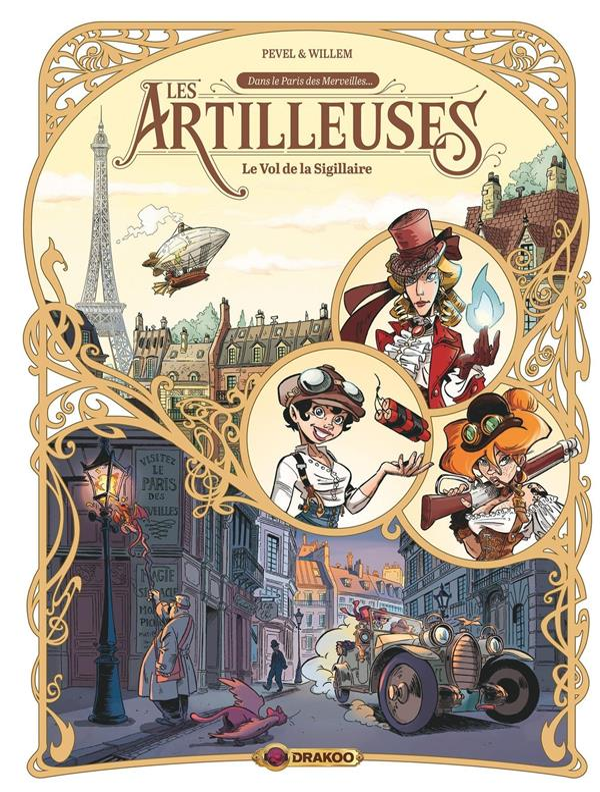 LES ARTILLEUSES - VOLUME 01 - LE VOL DE LA SIGILLAIRE
