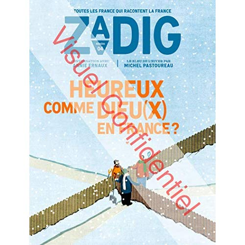 ZADIG - NUMERO 4 HEUREUX COMME DIEU(X) EN FRANCE ?