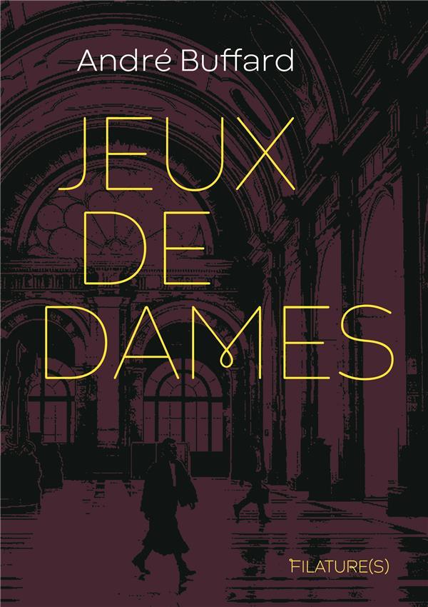 JEUX DE DAMES - TOME 0 - JEUX DE DAMES