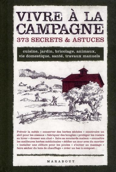 VIVRE A LA CAMPAGNE 373 SECRETS & ASTUCES
