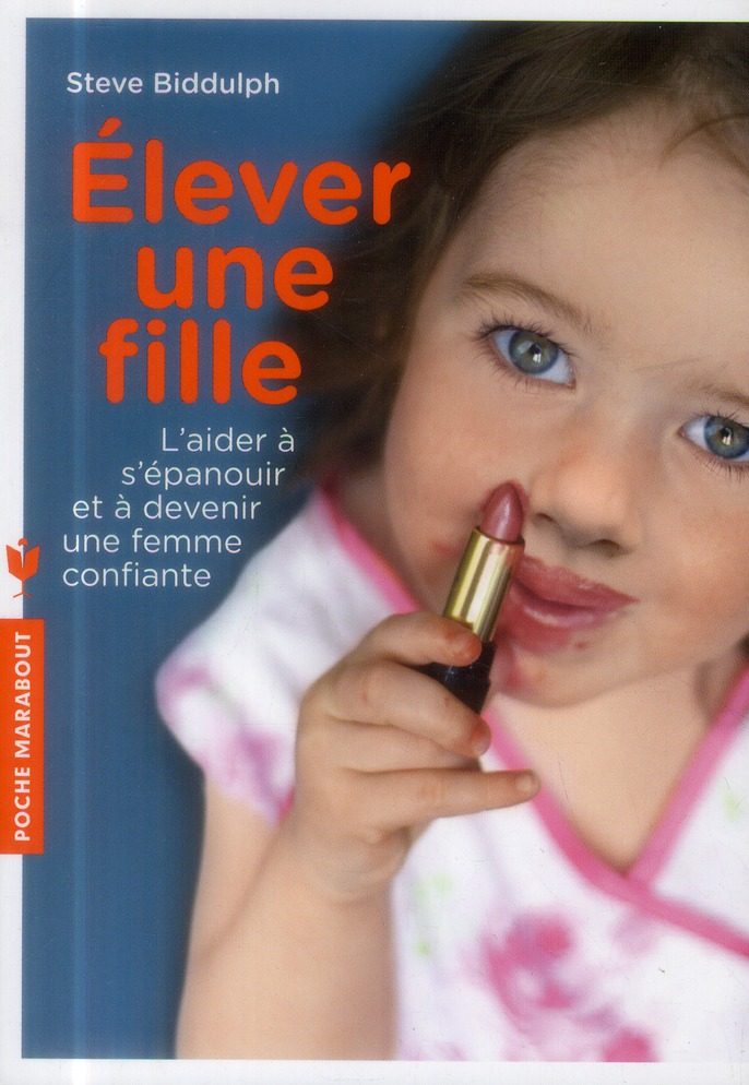 ELEVER UNE FILLE