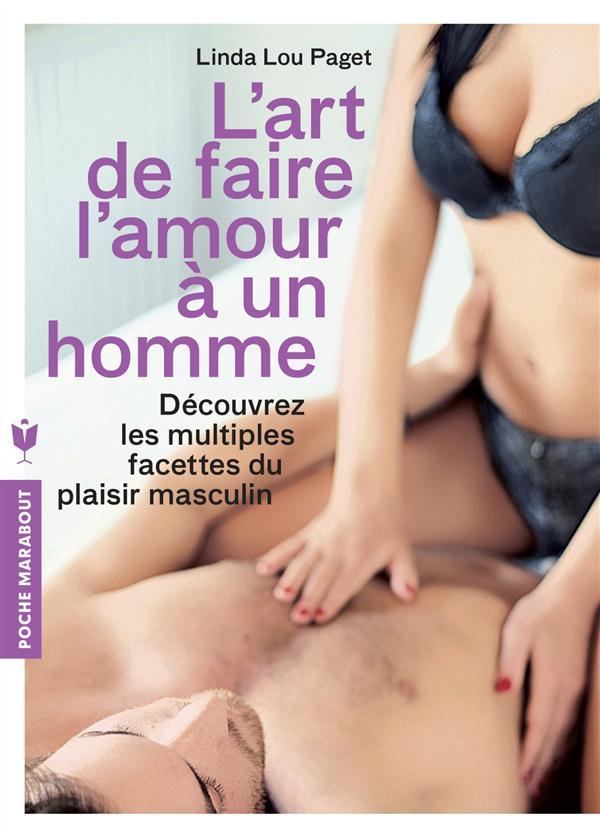 L ART DE FAIRE L'AMOUR A UN HOMME