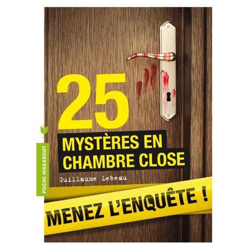 25 ENIGMES EN CHAMBRE CLOSE