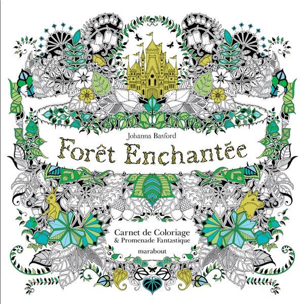 FORET ENCHANTEE - CARNET DE COLORIAGE ET CHASSE AU TRESOR ANTISTRESS